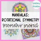 Geometry Project: Mandalas- EDITABLE!!!