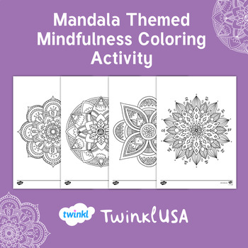 mandala themed mindfulness coloring activity by twinkl usa tpt