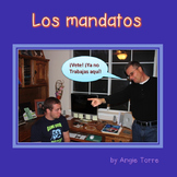 Mandatos Commands Activities and TPRS for Spanish Two, Thr