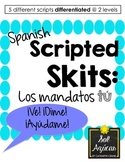 Spanish Scripted Skits - Tú Commands  - 5 Differentiated G