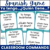 Spanish Classroom Commands Yo tengo...Quién tiene Game