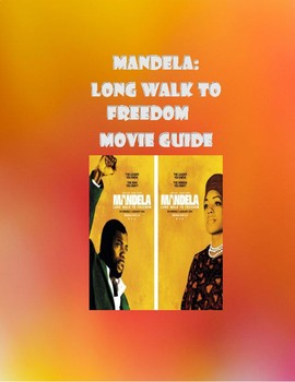 Mandela: Long Walk To Freedom Worksheets & Teaching Resources | TpT