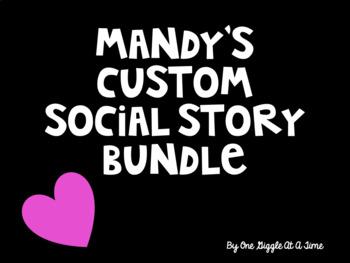 Mandy's Custom Social Story Bundle