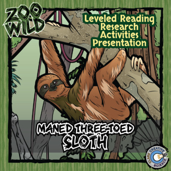 Maned Three-Toed Sloth -- 10 Resources -- Coloring Pages, Reading & Activities