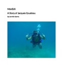 Manfish (A story of Jacques Cousteau)