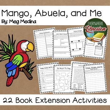 Mango, Abuela, and Me by Meg Medina 22 Book Extension Activities NO PREP