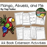 Mango, Abuela, and Me by Meg Medina 22 Book Extension Activities NO PREP