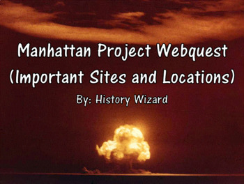 Manhattan Project Webquest