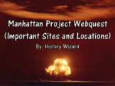Manhattan Project Webquest