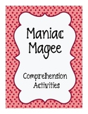 Maniac Magee Comprehension Activities