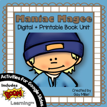 Maniac Magee Novel Study: Digital + Printable Book Unit [Jerry Spinelli]