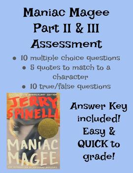 Maniac Magee Assessment (Part II & III, Ch. 22 - end)