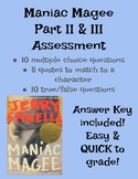 Maniac Magee Assessment (Part II & III, Ch. 22 - end)