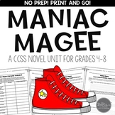 Maniac Magee Novel Study Unit for Grades 4-8 Common Core Aligned