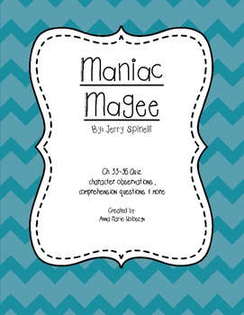 Maniac Magee Ch. 33-36 Quiz