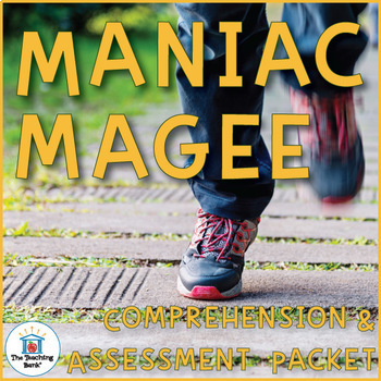Maniac Magee Comprehension and Assessment Bundle