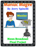 Maniac Magee Final Project – Creating a News Broadcast