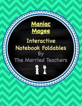 Maniac Magee Interactive Literature and Grammar Notebook Foldables