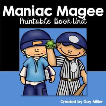Maniac Magee Novel Study: vocabulary, comprehension, writing, skills