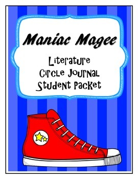 Maniac Magee Literature Circle Journal Student Packet