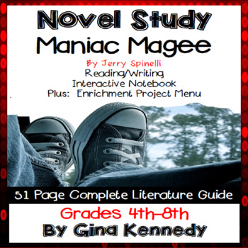 Maniac Magee Novel Study & Enrichment Project Menu