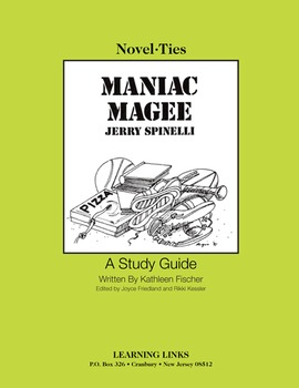 Maniac Magee - Novel-Ties Study Guide