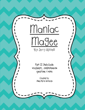 Maniac Magee Part II Guide