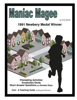 Maniac Magee      Prereading, Vocabulary Study, Short Answer Questions