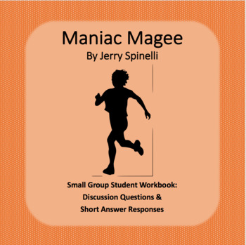 Maniac Magee Literature Circle Workbook