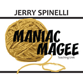 MANIAC MAGEE Unit Plan - Novel Study Bundle - Literature Guide