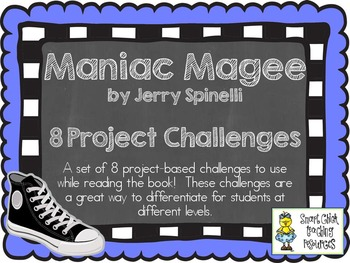 Maniac Magee, by J. Spinelli, Project Challenges to Extend Reading