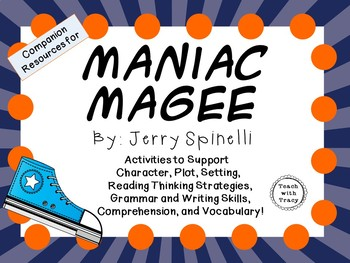 Maniac Magee by Jerry Spinelli: A Complete Novel Study!