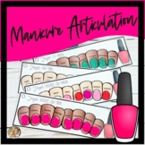 Manicure Articulation   Upper Elementary   Middle School S