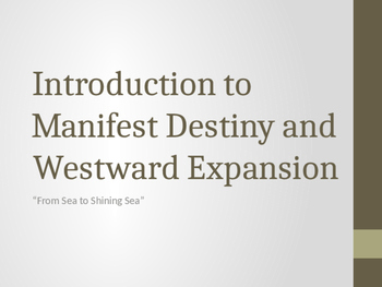 Manifest Destiny and Vocabulary: Introduction to Westward