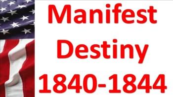 Manifest Destiny 1840-1844