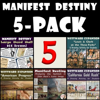 Manifest Destiny: 5-Pack of Resources for U.S. History