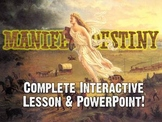 Manifest Destiny Act It Out Lesson Plan, Powerpoint, & Graphic Organizer