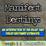 Manifest Destiny: An Introduction to the Belief that Fueled Westward Expansion!