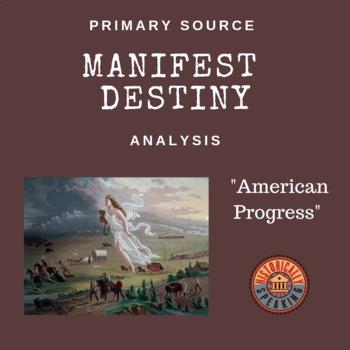 "Manifest Destiny - Analyzing ""American Progress"""