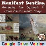 "Manifest Destiny: Analyzing ""American Progress"" by John Ga"