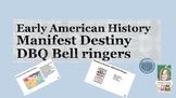 Manifest Destiny DBQ Bell Ringers