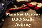 Manifest Destiny DBQ Skills Activity for AP US History