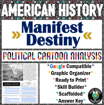 Manifest Destiny Political Cartoon Analysis Worksheet | TpT