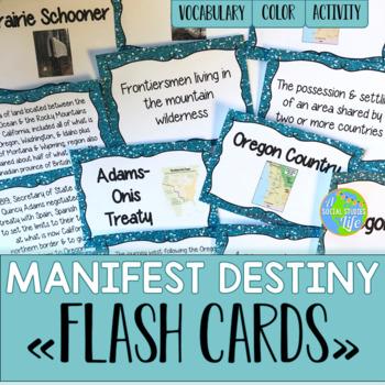 Manifest Destiny Flash Cards