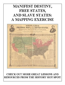 Manifest Destiny, Free States, and Slave States: A Mapping Exercise