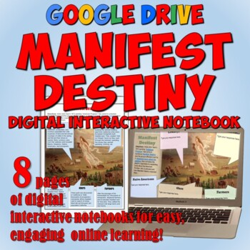 Manifest Destiny Google Drive Interactive Notebook