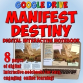 Manifest Destiny Google Drive Interactive Notebook for Dis