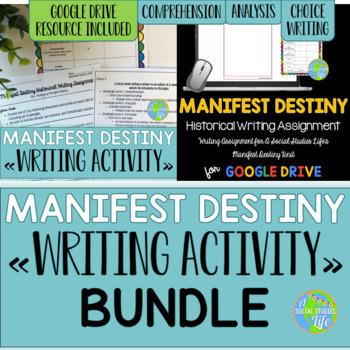 Manifest Destiny Historical Writing Project BUNDLE