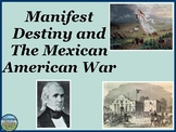 Manifest Destiny, Mexican-American War, Compromise of 1850 Power Point