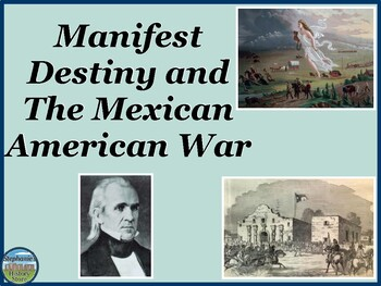 Manifest Destiny, Mexican-American War, Compromise of 1850
